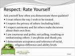 respect rate yourself