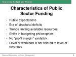 characteristics of public sector funding