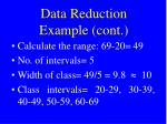 data reduction example cont