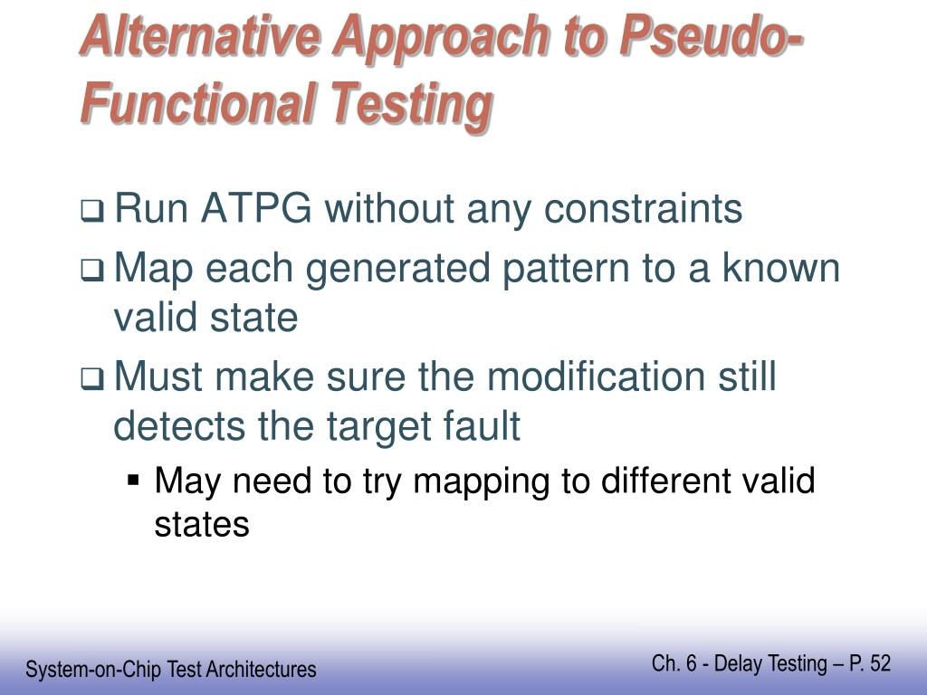 Alternative Approach to Pseudo-Functional Testing