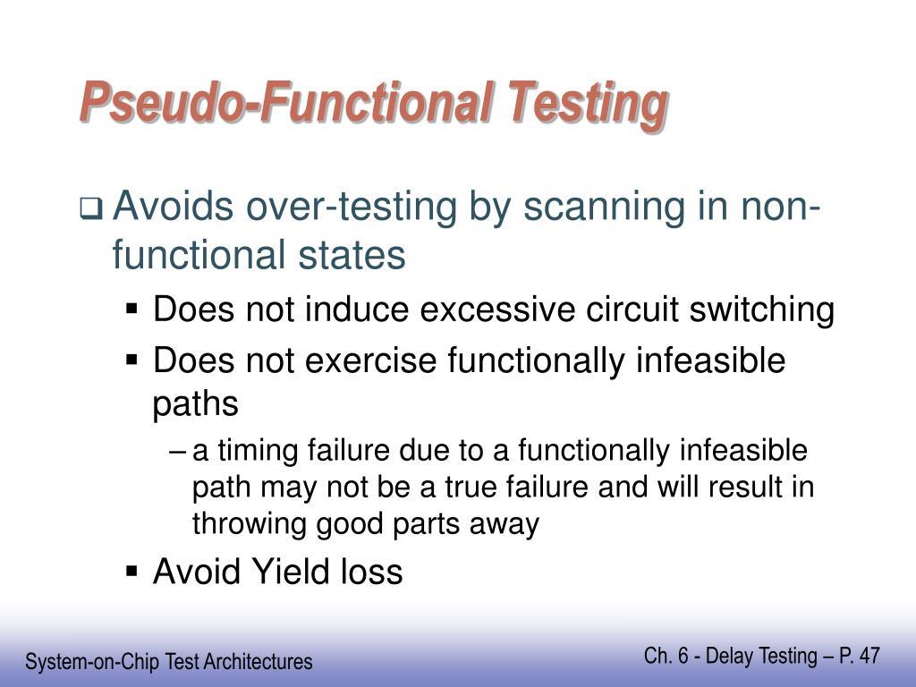 Pseudo-Functional Testing