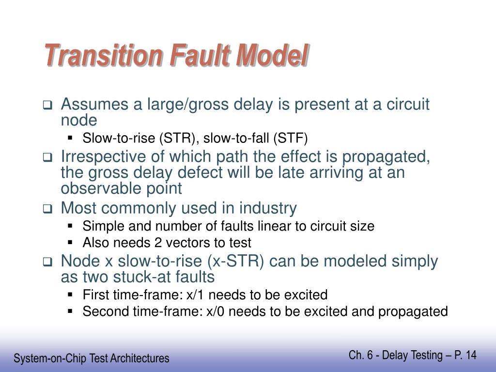 Transition Fault Model