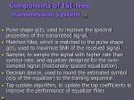 components of isi free transmission system go