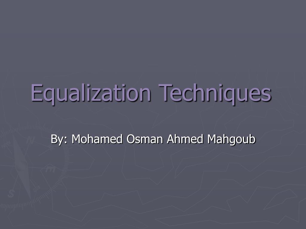 equalization techniques l.