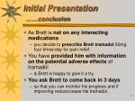 initial presentation conclusion