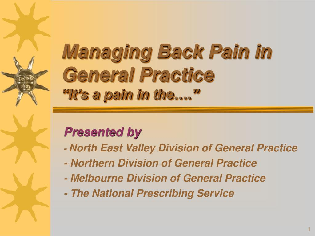 managing back pain in general practice it s a pain in the l.