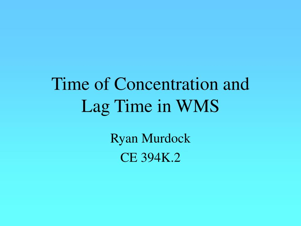 time of concentration and lag time in wms l.