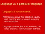 language vs a particular language