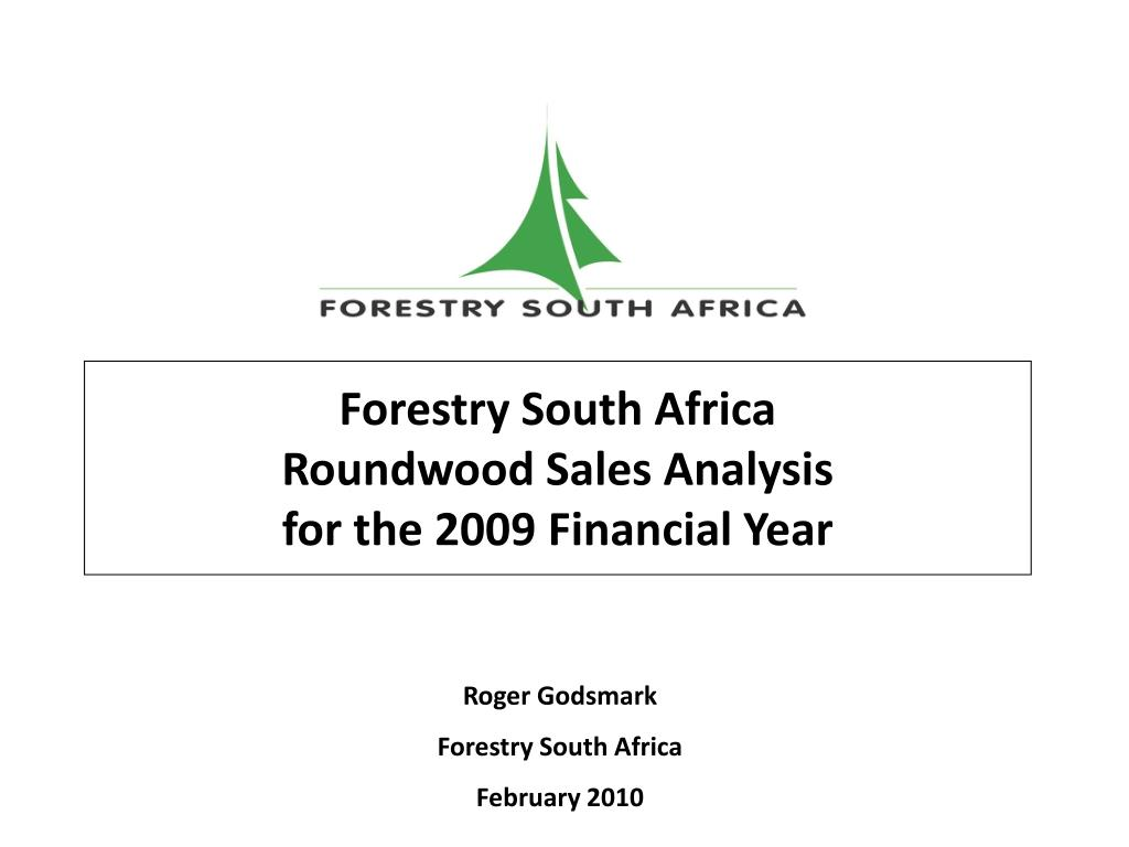 forestry south africa roundwood sales analysis for the 2009 financial year l.