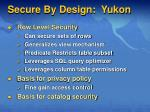 secure by design yukon