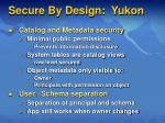secure by design yukon1
