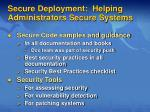 secure deployment helping administrators secure systems