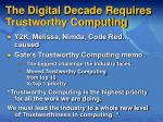 the digital decade requires trustworthy computing
