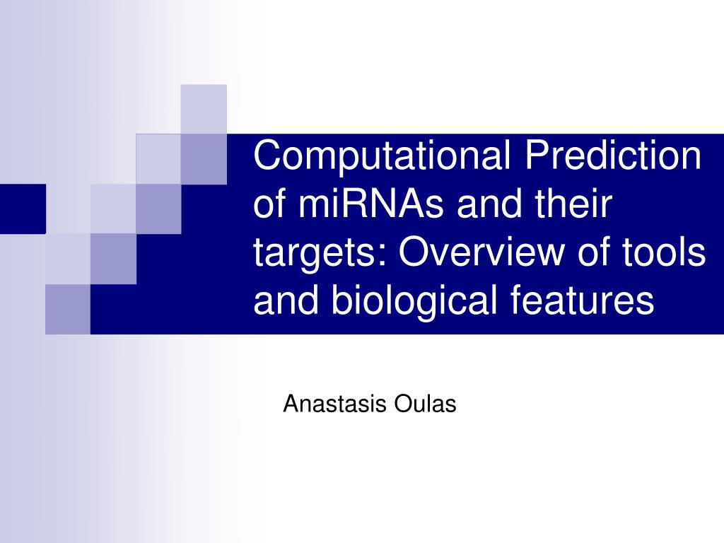 computational prediction of mirnas and their targets overview of tools and biological features l.