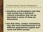 constructing cultural metaphors52