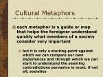 cultural metaphors42