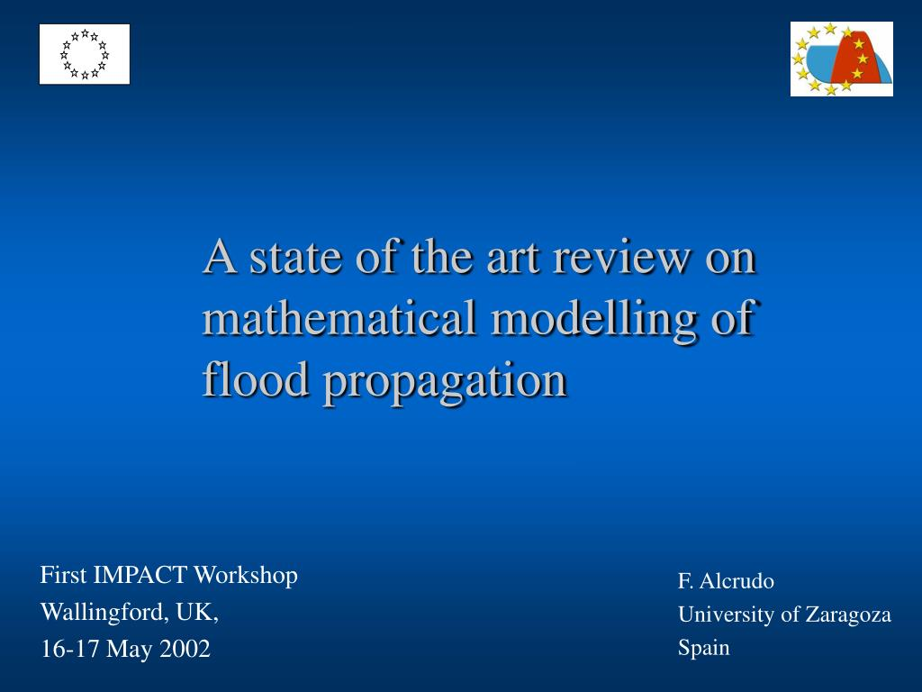 a state of the art review on mathematical modelling of flood propagation l.
