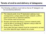 tenets of end to end delivery of datagrams