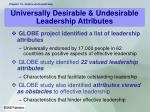 universally desirable undesirable leadership attributes