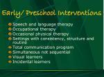 early preschool interventions