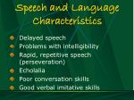 speech and language characteristics