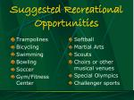 suggested recreational opportunities