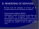 b rendering of services