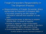 freight forwarders responsibility in the shipment process
