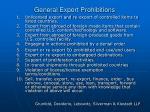 general export prohibitions