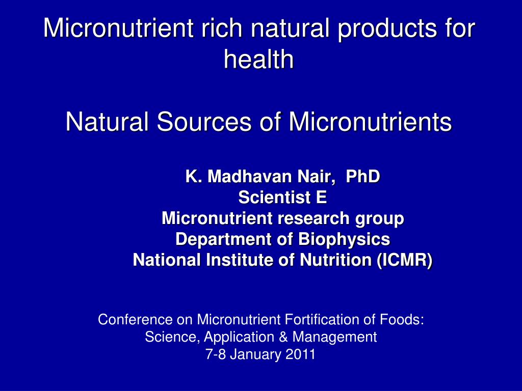 micronutrient rich natural products for health natural sources of micronutrients l.