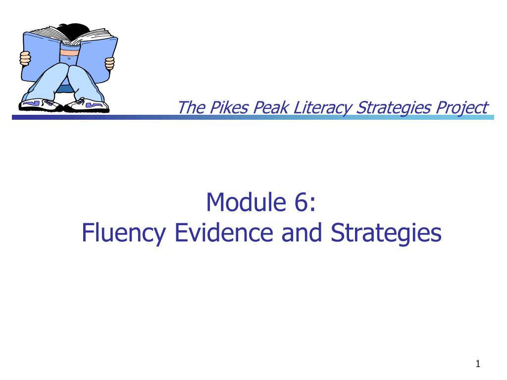 module 6 fluency evidence and strategies l.