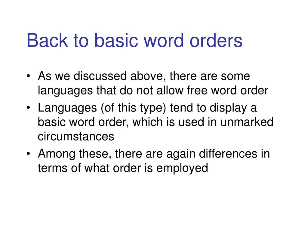 Back to basic word orders