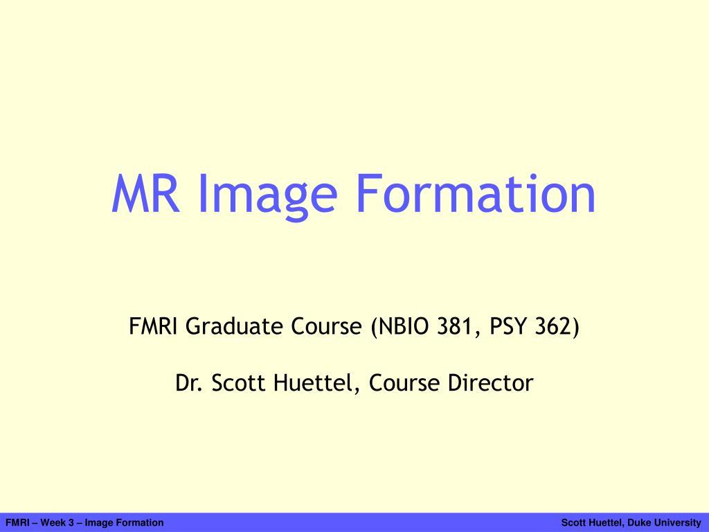 mr image formation l.