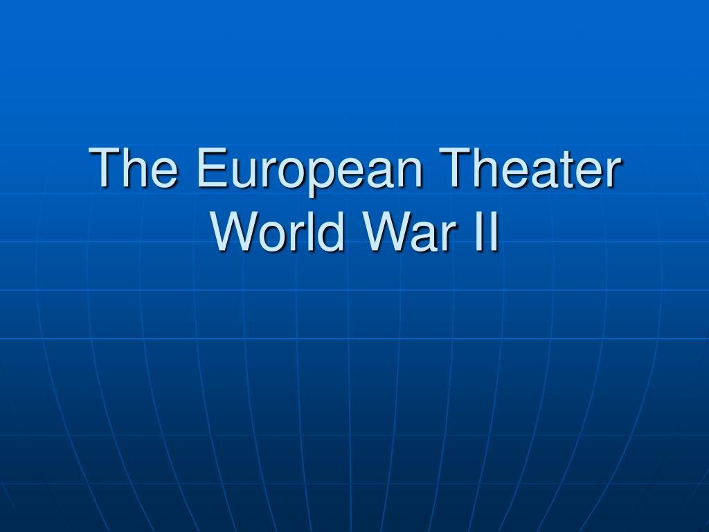 the european theater world war ii