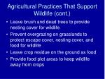 agricultural practices that support wildlife cont
