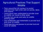 agricultural practices that support wildlife