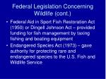 federal legislation concerning wildlife cont27
