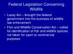 federal legislation concerning wildlife