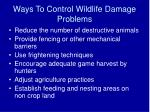ways to control wildlife damage problems