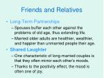 friends and relatives