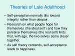 theories of late adulthood7