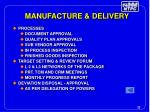 manufacture delivery