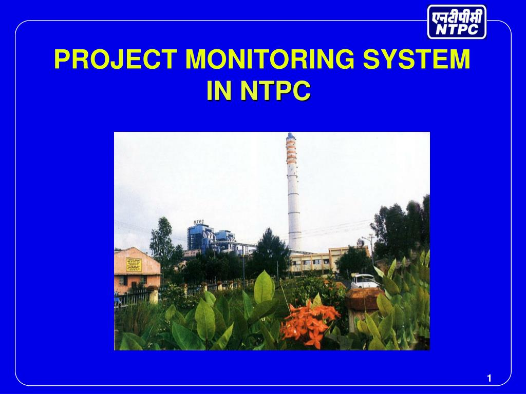 project monitoring system in ntpc l.