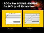 rocs for slums mmse for mci hs education