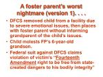 a foster parent s worst nightmare version 158