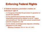 enforcing federal rights