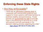 enforcing these state rights33