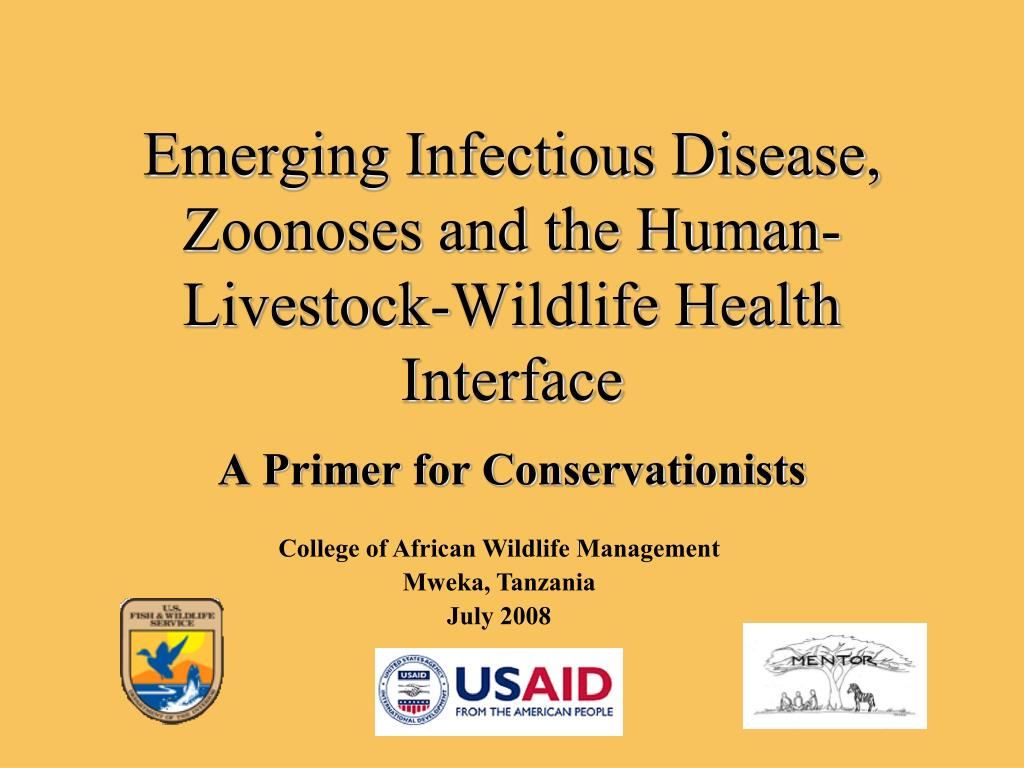 emerging infectious disease zoonoses and the human livestock wildlife health interface l.