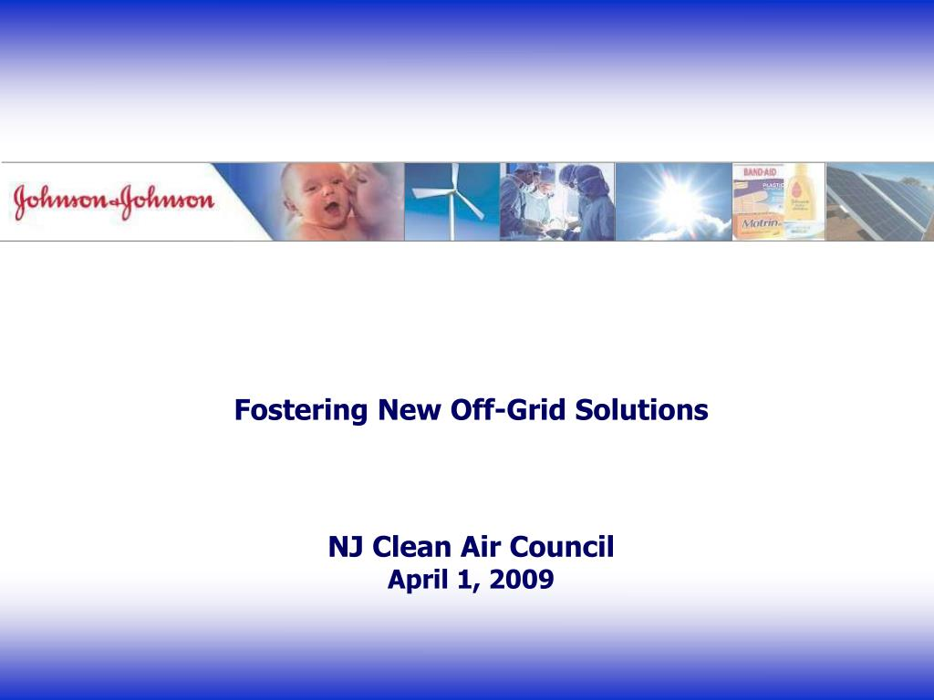 fostering new off grid solutions nj clean air council april 1 2009 l.