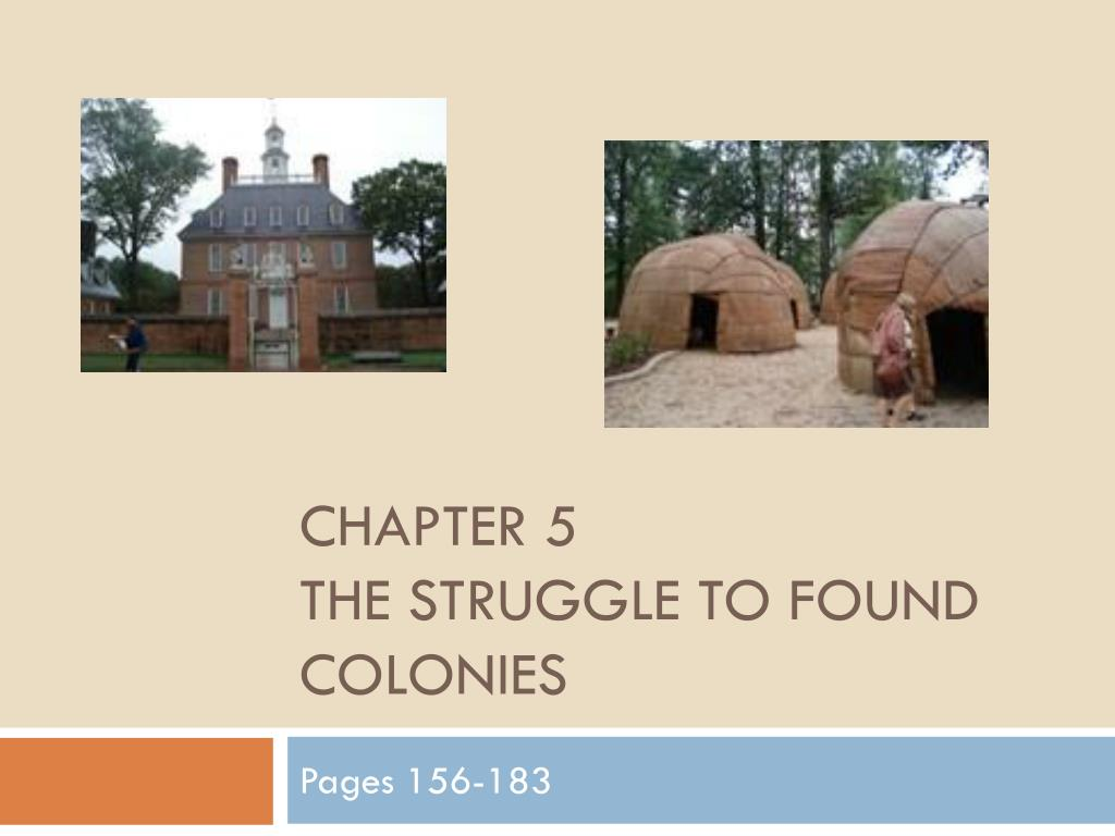 chapter 5 the struggle to found colonies l.